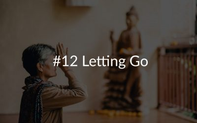 #12 Letting Go